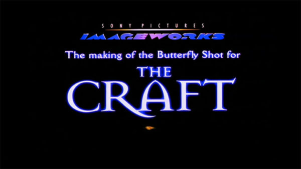 Making the Butterfly Sequence from The Craft